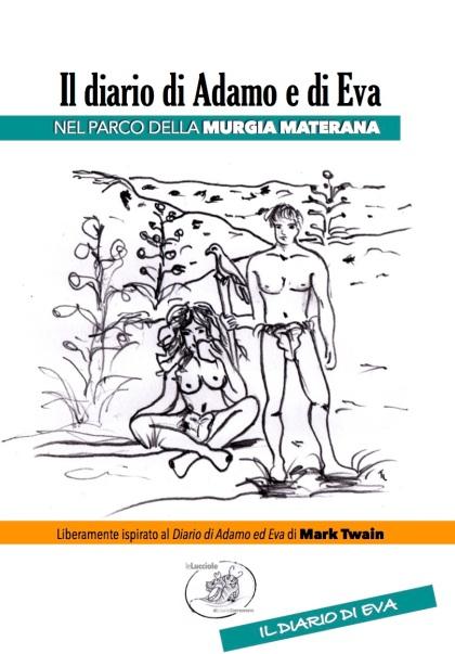 Il diario di Adamo e di Eva nel parco della Murgia materana di Rosanna Marazia